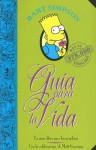 Guía para la vida de Bart Simpson: Un mini-libro para los perplejos - Matt Groening