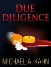 DUE DILIGENCE (Rachel Gold Mystery) - Michael Kahn