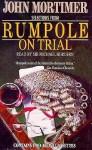 Rumpole on Trial: Selections - John Mortimer, Michael Hordern