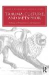 Trauma and Culture (Routledge Psychosocial Stress Series) - John P. Wilson, Jacob D. Lindy