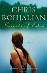 Secrets of Eden: A Novel - Chris Bohjalian