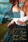 Passion's Prize - E.E. Burke, Jennifer Jakes, Jacqui Nelson