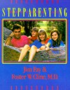 Secrets of Stepparenting - Jim Fay