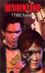 Resident Evil: Code Veronica - Book Two - Ted Adams