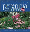 Perennial Gardens: Great Ideas and Projects for Glorious Color Year After Year - Eleanore Lewis
