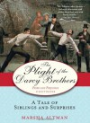 The Plight of the Darcy Brothers: A Tale of Siblings and Surprises - Marsha Altman