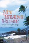 My Island Home: A Torres Strait Memoir - John Singe