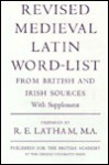Revised Medieval Latin Word-List from British and Irish Sources - Ronald E. Latham, Committee Appointed by the British Acade