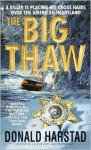 The Big Thaw - Donald Harstad