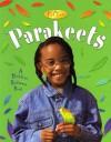 Parakeets - Kelley Macaulay, Bobbie Kalman