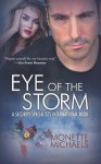 Eye of the Storm: Security Specialists International - Monette Michaels