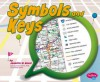 Symbols and Keys - Jennifer M. Besel, Gail Saunders-Smith