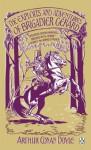 The Exploits and Adventures of Brigadier Gerard (Penguin Classics) - Arthur Conan Doyle