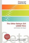 The Other Boleyn Girl (2008 Film) - Lambert M. Surhone, VDM Publishing, Susan F. Marseken