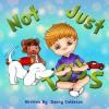 Not Just Toys! (Bedtime Children Stories) - Danny Calderon, Emily Zieroth