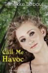 Call Me Havoc - Tinnekke Bebout