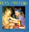 Let's Pretend - Debbie Bailey, Sue Huszar