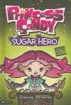 Sugar Hero - Michael Dahl, Jeff Crowther