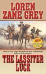 The Lassiter Luck (Leisure Western) - Loren Grey