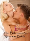 The Billionaire's Runaway Bride - Elizabeth Lennox
