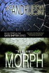 The Morph (Gate-Shifters, #1) - J.C. Andrijeski