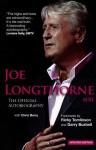 Joe Longthorne: The Official Autobiography. Joe Longthorne with Chris Berry - Joe Longthorne, Ricky Tomlinson, Garry Bushell, Chris Berry