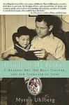 Hands of My Father: A Hearing Boy, His Deaf Parents, and the Language of Love - Myron Uhlberg