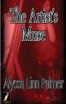 The Artist's Muse - Alyssa Linn Palmer