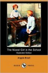 The Nicest Girl in the School - Angela Brazil, Arthur A. Dixon