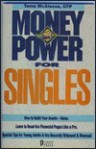 Money Power for Singles: The Best and Worst Mutal Funds for Singles - Tama McAleese