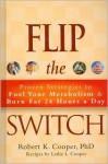 Flip the Switch - Robert K. Cooper, Leslie L. Cooper
