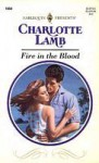 Fire in the Blood - Charlotte Lamb