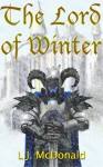 The Lord of Winter - L.J. McDonald