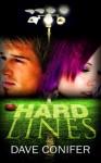 Hard Lines - Dave Conifer