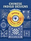 Chinese Indigo Designs CD-ROM and Book - Dover Publications Inc.