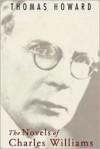 The Novels of Charles Williams - Thomas Howard