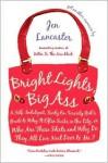 Bright Lights, Big Ass - Jen Lancaster