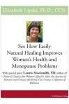 See How Easily Natural Healing Improves Women's Health and Menopause Problems - Elizabeth Lipski