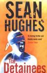 The Detainees - Sean Hughes
