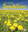 Plant Life Cycles:Dandelions(Gr.K-2) - Robin Nelson