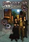 Horror at Cold Springs - Michael Merriam