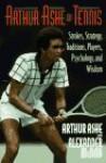 Arthur Ashe on Tennis - Arthur Ashe, Various