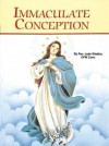The Immaculate Conception - Catholic Book Publishing Corp.
