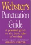 Webster's Punctuation Guide - Editors of Merriam-Webster, Merriam-Webster