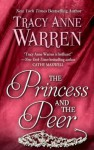 The Princess and the Peer - Tracy Anne Warren