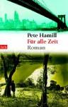 Für alle Zeit - Pete Hamill, Almuth Carstens