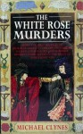 The White Rose Murders - Paul Doherty