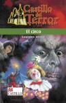 El Circo - Lourdes Urrea, Eduardo Robles, Guillermo Murray Prisant