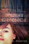 First Glance (The Adelaide Paige Saga Episode #1) - L.L. Hunter
