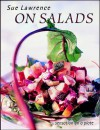 On Salads: Sensation on a Plate - Sue Lawrence